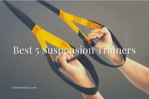 close up of hands on straps with the title 5 best suspension trainers